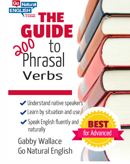 The Guide to 200 Phrasal Verbs Audio & Text Course.jpg